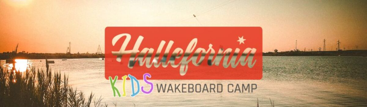 Hallefornia Kids Wakeboard Camp